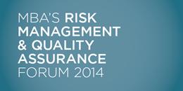 Risk Management & Quality Assurance Forum