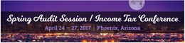 2017 Spring Audit Session / Income Tax Conference