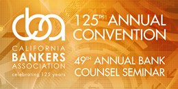 125th Annual Convention & 49th Bank Counsel Sem.
