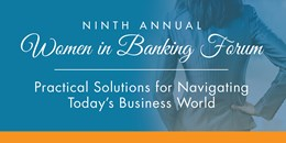 Ninth Annual Women in Banking Forum