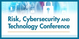 Risk, CyberSecurity and Technology Conference
