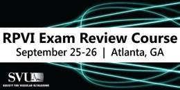 2015 Fall RPVI Exam Review Course
