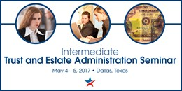 Intermediate Trust and Estate Administration