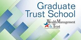 Graduate Trust School