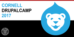 Cornell DrupalCamp 2017