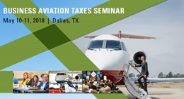 2018 Business Aviation Taxes Seminar