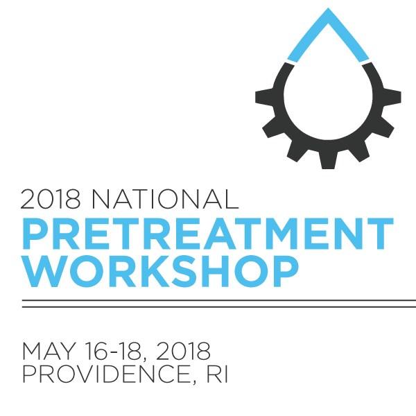 2018 Pretreatment & Pollution Prevention Workshop