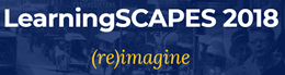 LearningSCAPES 2018 - (re) imagine