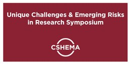 CSHEMA Challenges & Risks in Research Symposium