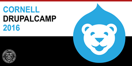 Cornell DrupalCamp 2016